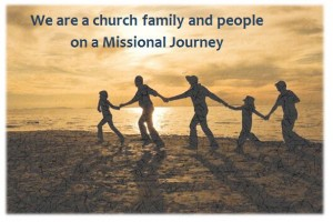 We are a church family and people on a missional journey